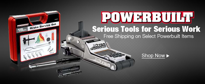 POWERBUILT serious tools for serious work