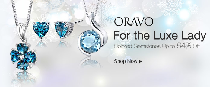 Oravo For The Luxe Lady