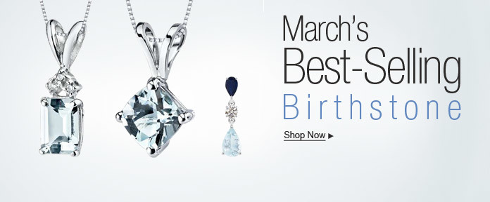 March's Best-Selling Birthstone