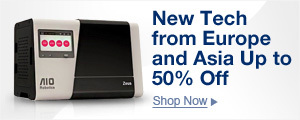 New tech from Europe and Asia up to 50% off