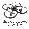 Shop QUADCOPTERS under $99