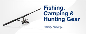 Fishing, camping & hunting gear