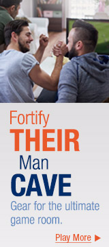 Fortify their man cave