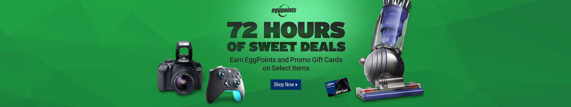 72 Hours of Sweet Deals-EggPoints and Promo Gift Cards
