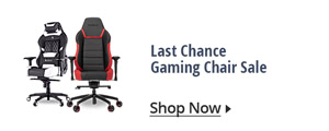 LAST CHANCE GAMING CHAIR SALE