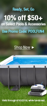 10% off $50+ On Select Pools & Accessories