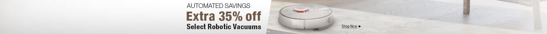 Extra 35% off Select Robotic Vacuums