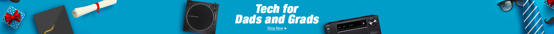 Tech for Dads and Grads