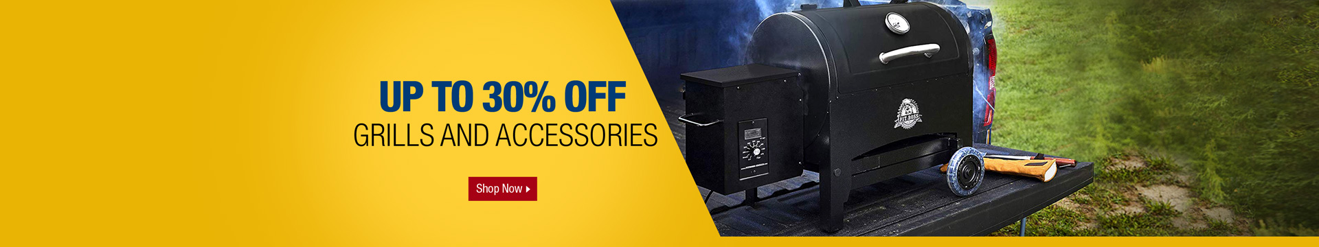 UP TO 30% OFF GRILLS AND ACCESSORIES