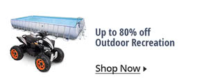 Up to 80% off Outdoor Recreation