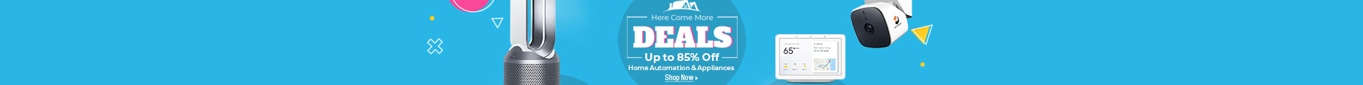 Up to 85% home automation & appliances