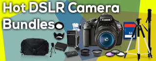 Hot DSLR Camera Bundles