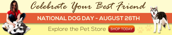 Celebrate Your Best Friend - National Dog Day - August 26th