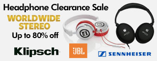Worldwide Stereo Up to 80% off Klipsch, JBL, Sennheiser