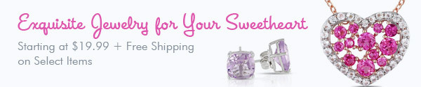 Exquisite Jewelry For Your Sweetheart
