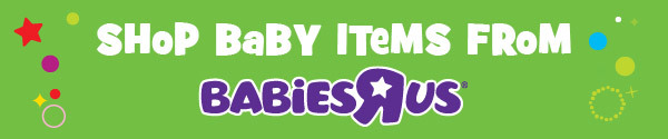 Shop Baby Items From Babies r Us