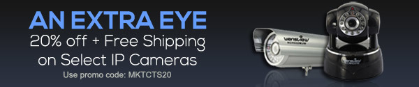 An Extra Eye 20% off + Free Shipping on Select IP Cameras