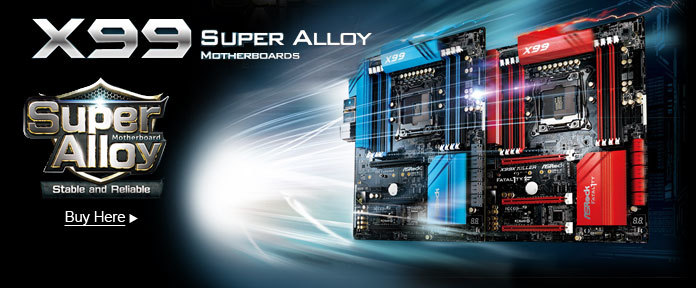 X99 Super Alloy Motherboards