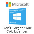 Don't Forget Your CAL Licenses with Microsoft Server 2012