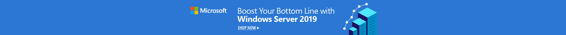 Boost your bottom line with windows server 2019