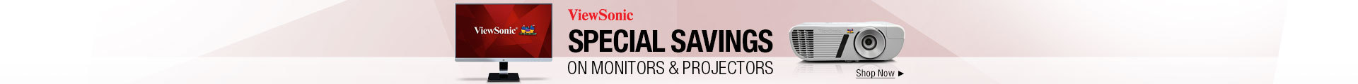 Special savings on monitors & projectors