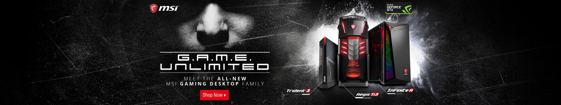 MEET THE ALL NEW MSI GAMING DESKTOP FAMILY
