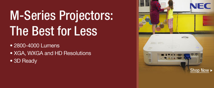 M-Series Projectors: The Best for Less