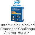 Intel Epic Unlocked Processor Challenge