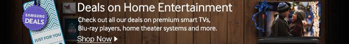 Deals on Home Entertainment