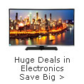 Huge Deals in Electronics