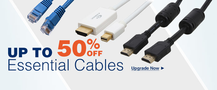 Up to 50% off Essential Cables