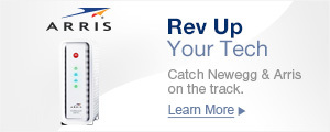 Rev Up Your Tech_ Catch Newegg & Arris on the track.