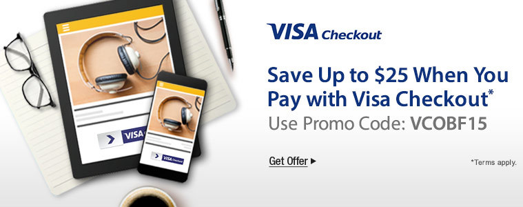 Save up to $25 when you pay with Visa checkout
