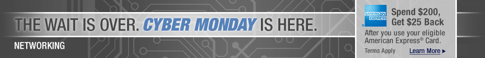 Cyber Monday is Here - Networking