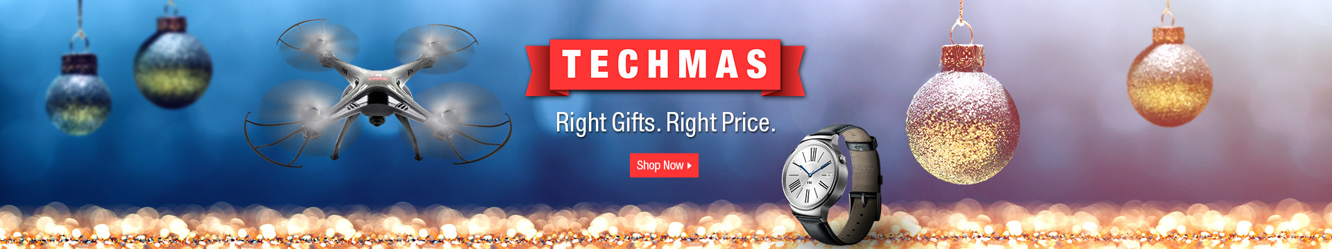 Techmas Right Gifts. Right Price