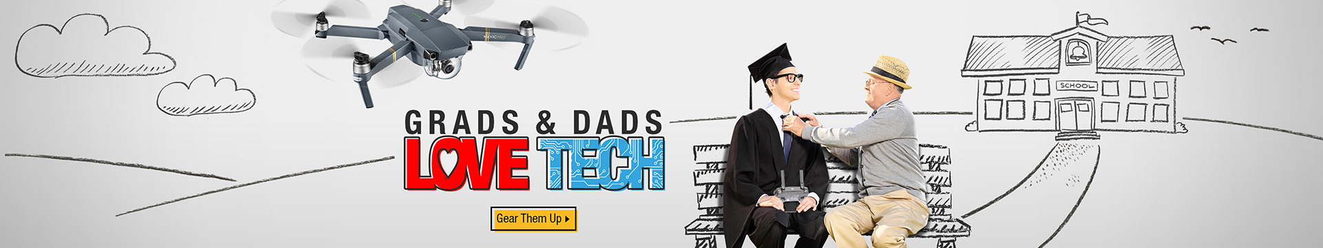 Grads and Dads Love Tech