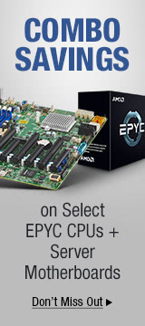 Combo savings on Select EPYC CPUs + Server motherboards