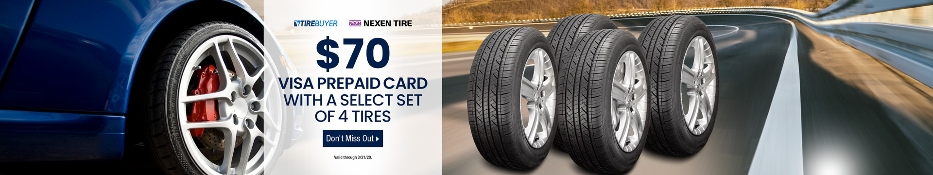 $70 VISA Prepaid Card with a Select Set of 4 Tires