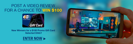 Post a video review for a chance to win $100