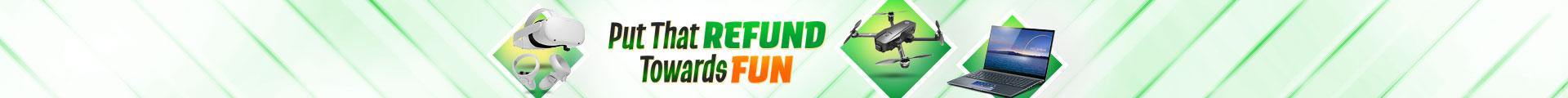 Put That Refund Towards Fun