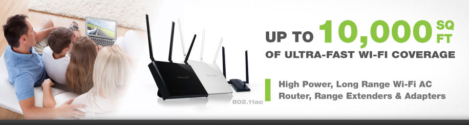 UP TO 10,000 SQ FT OF ULTRA-FAST WI-FI COVERAGE