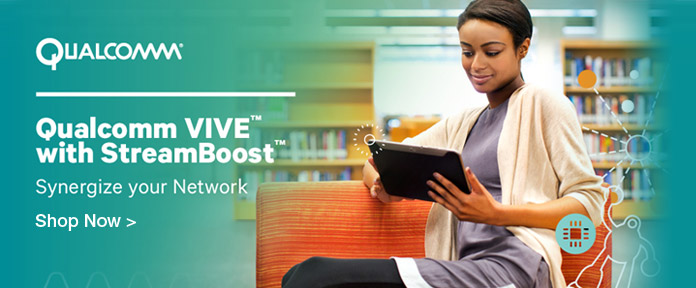 Qualcomm® VIVE™ with StreamBoost™