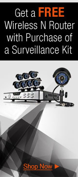 Get a Free Wireless N Router with Purchase of a Surveillance Kit