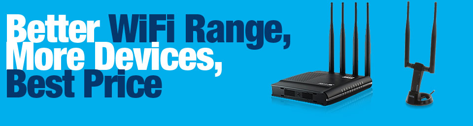 Better WiFi Range, More Devices, Best Price