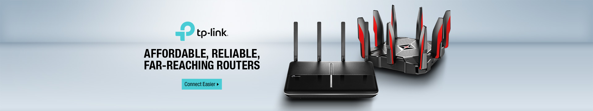 AFFORDABLE, RELIABLE, FAR-REACHING ROUTERS