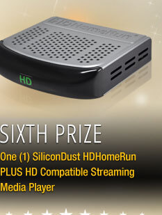 Sixth Prize One (1) SiliconDust HDHomeRun PLUS HD Compatible Streaming Media Player