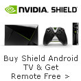 Buy Shield Android TV&Get Remote Free