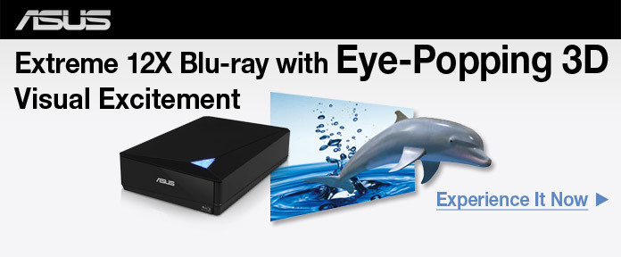 ASUS Extreme 12x Blu-Ray with Eye-Popping 3D