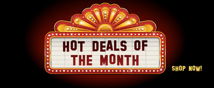 Hot Deals of the Month