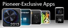 Pioneer-Exclusive Apps